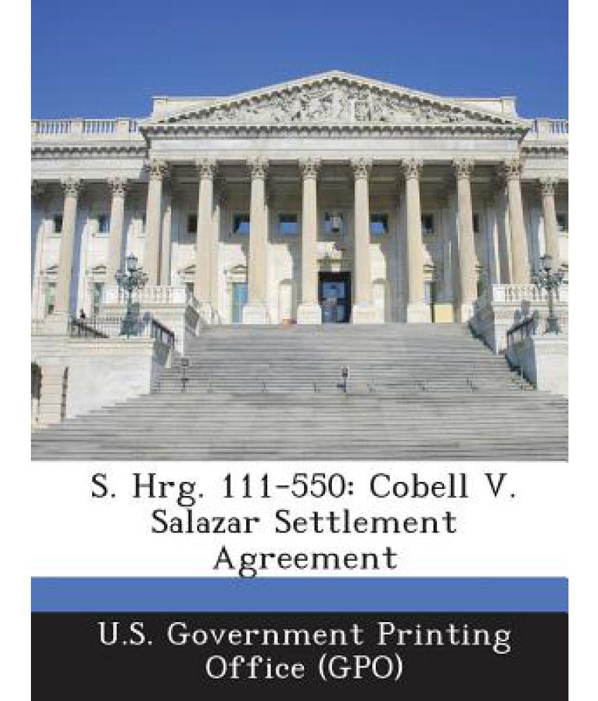 S Hrg 111 550 Cobell V Salazar Settlement Agreement Buy S Hrg