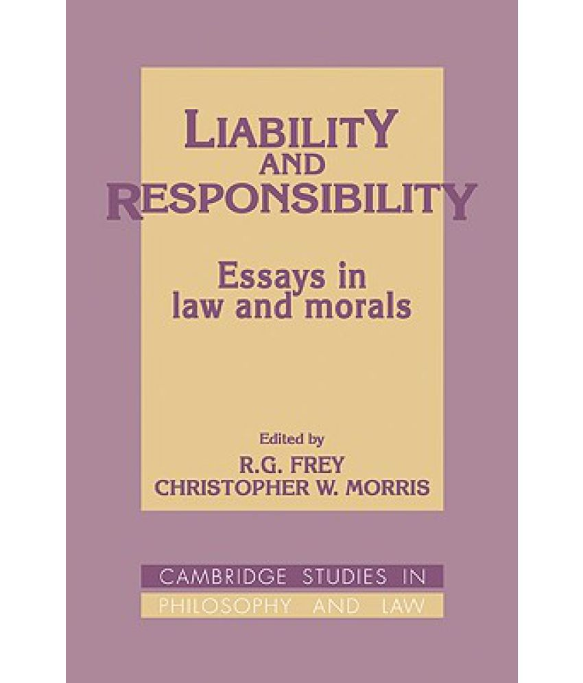 liability and responsibility essays in law and morals buy liability and responsibility essays in law and morals