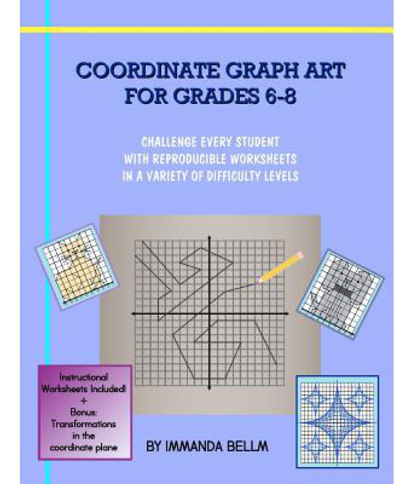 Coordinate Graph Art For Grades 6 8 Challenge Every Student With