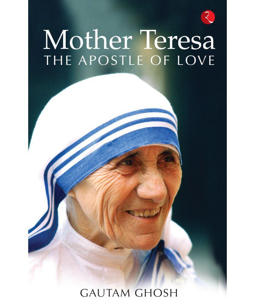 Mother Teresa The Apostle Of Love Buy Mother Teresa The Apostle