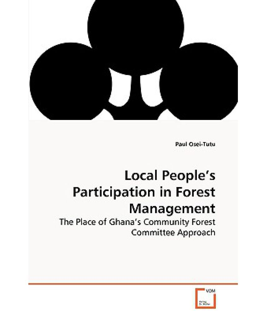 community participation in forest management The application of forest sustainable management framework and community participation adjacent to doi laung wildlife sanctuary, thailand piyapit khonkaen1,2, jie-dar cheng1 1 national chung-hsing university, taiwan department of soil and water conservation 2 maejo university phrae campus, thailand.