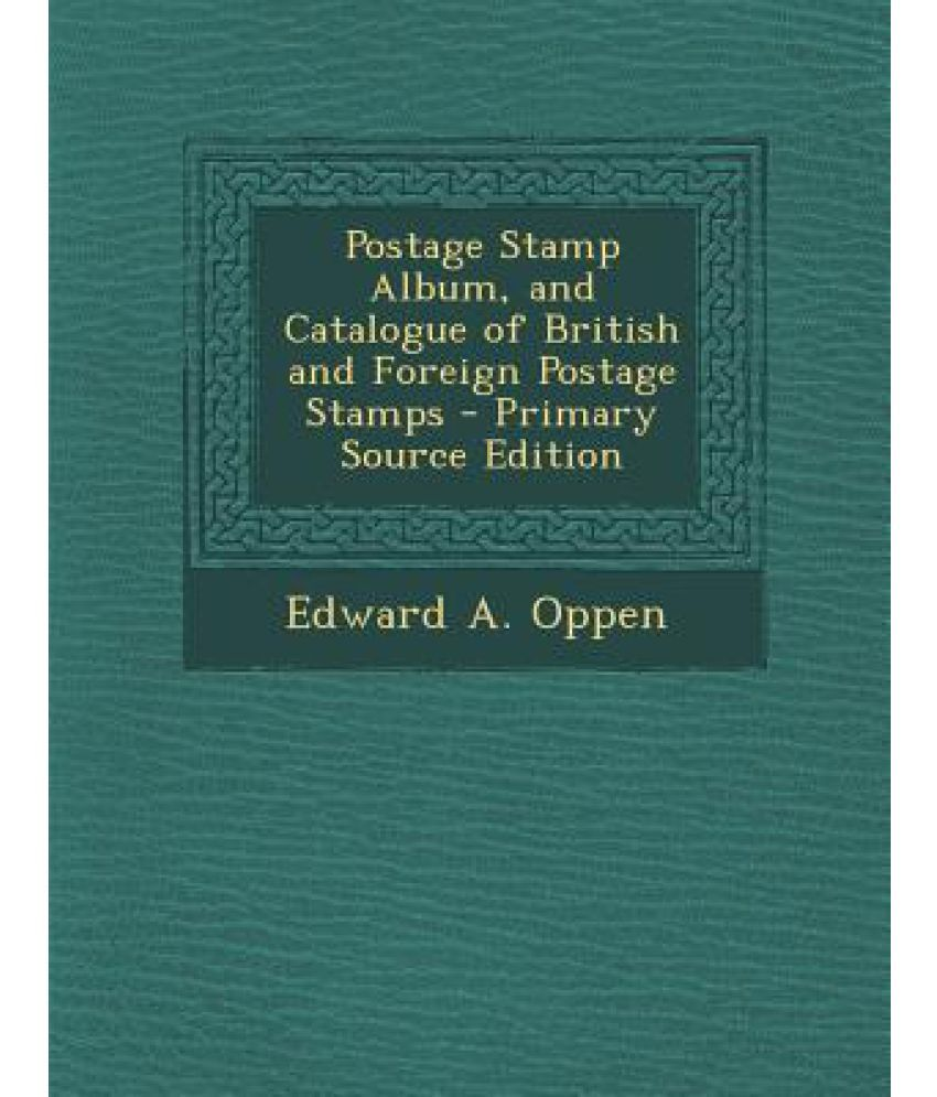 Postage Stamp Album And Catalogue Of British And Foreign