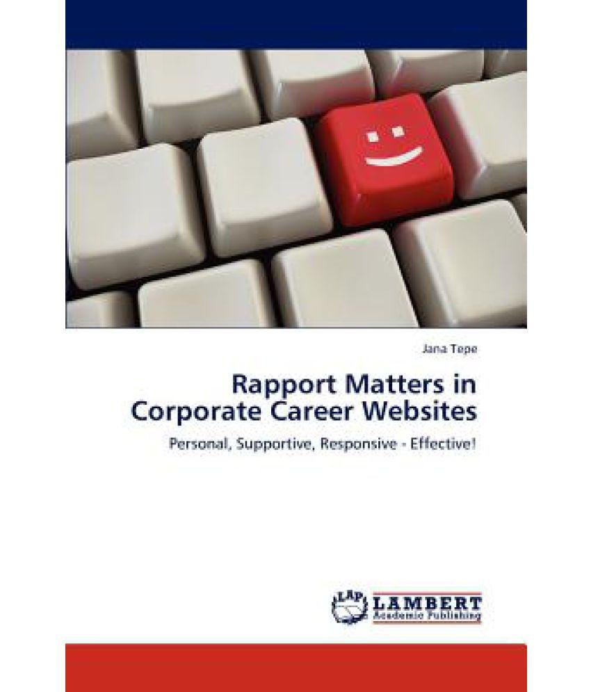 rapport matters in corporate career websites buy rapport matters rapport matters in corporate career websites