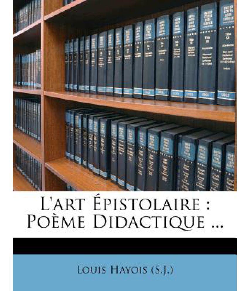 L'Art Epistolaire: Poeme Didactique ...