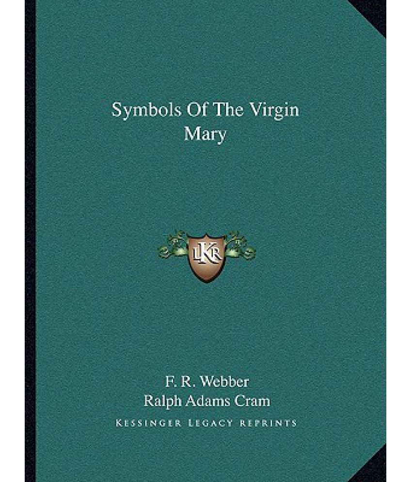 Symbols Of The Virgin Mary Buy Symbols Of The Virgin Mary Online At