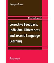 Corrective Feedback, Individual Differences and Second Language Learning
