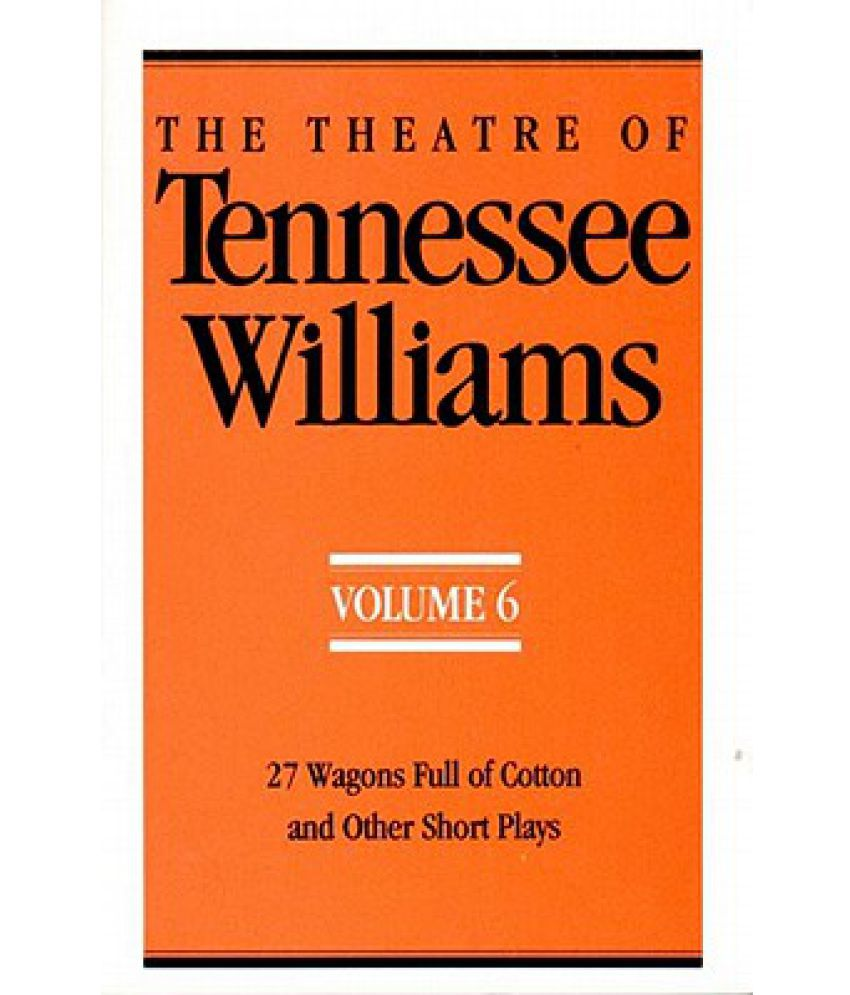 how the events of tennessee williams life influenced his plays The influence of tennessee williams: new editions of the familiar plays, and volumes of his correspondences between williams's biography and their.