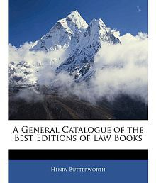 A General Catalogue of the Best Editions of Law Books