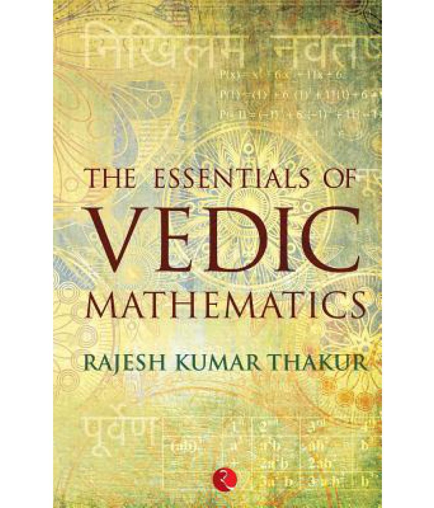 The Essentials of Vedic Mathematics price comparison at Flipkart, Amazon, Crossword, Uread, Bookadda, Landmark, Homeshop18