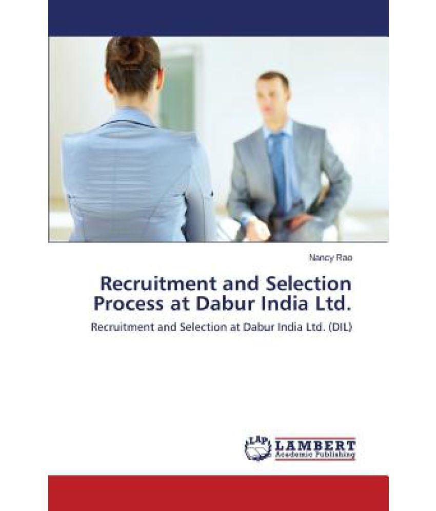 Recruitment and Selection Process at Dabur India Ltd