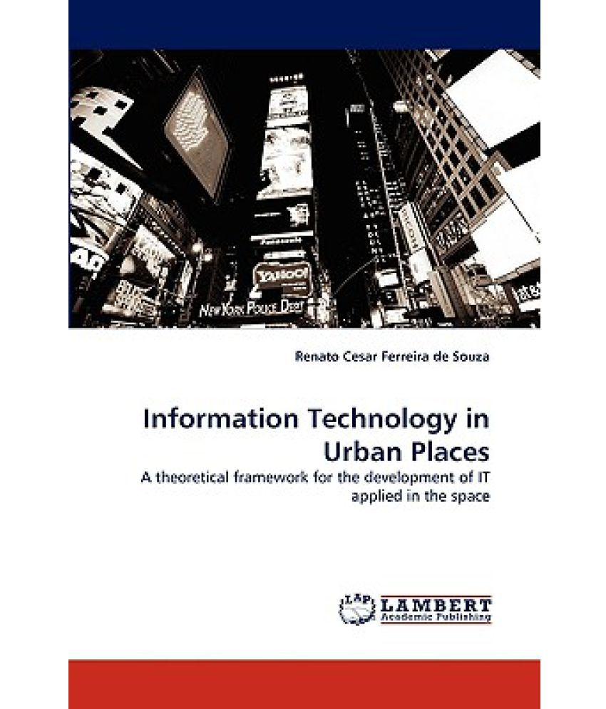 Information Technology In Urban Places Available At