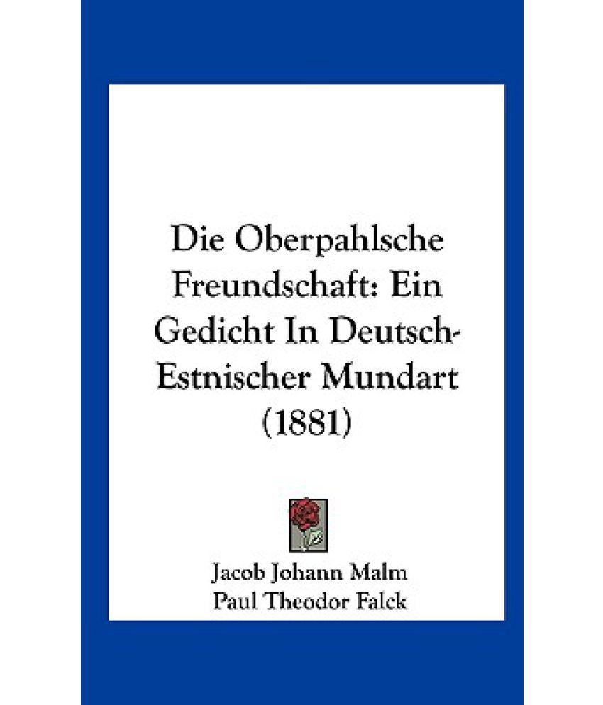 Die Oberpahlsche Freundschaft Ein Gedicht In Deutsch Estnischer Mundart 1881