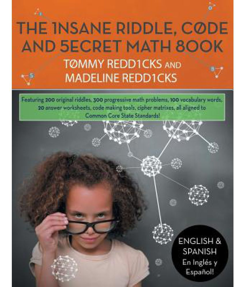 The Insane Riddle Code And Secret Math Book Riddle Busting For