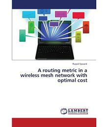 A Routing Metric in a Wireless Mesh Network with Optimal Cost