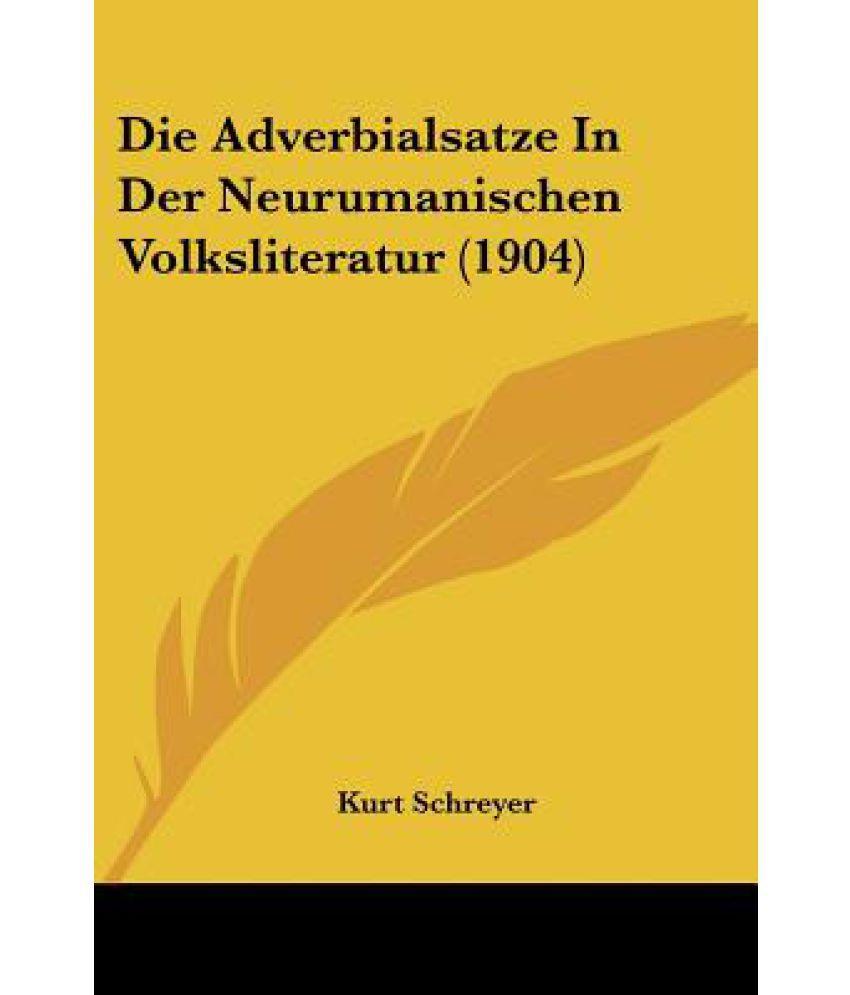 Die Adverbialsatze in Der Neurumanischen Volksliteratur 20 ...