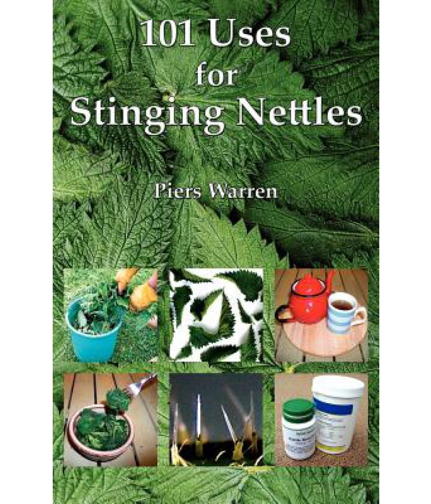 101 Uses for Stinging Nettles: Buy 101 Uses for Stinging Nettles Online at  Low Price in India on Snapdeal