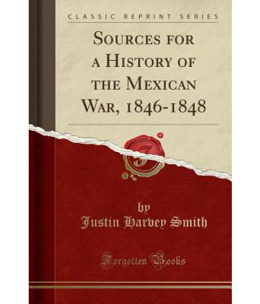 a history project on the causes for the mexican war from 1846 to 1848