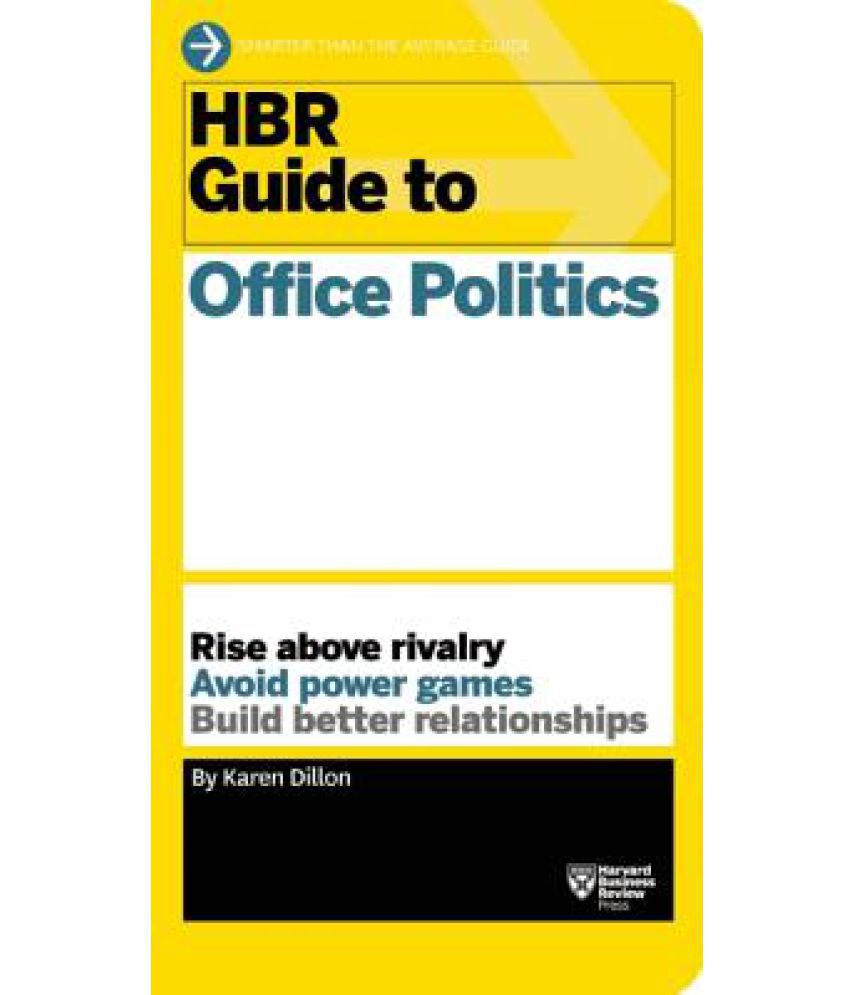 hbr guide to office politics hbr guide series buy hbr guide to hbr guide to office politics hbr guide series