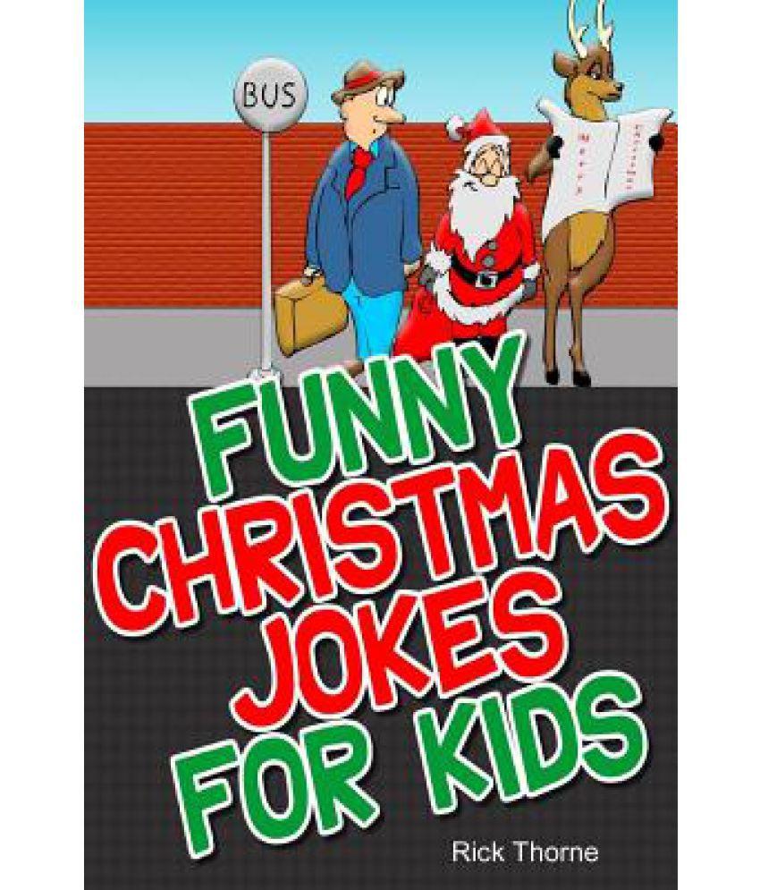 Funny Christmas Jokes for Kids: Buy Funny Christmas Jokes for Kids ...