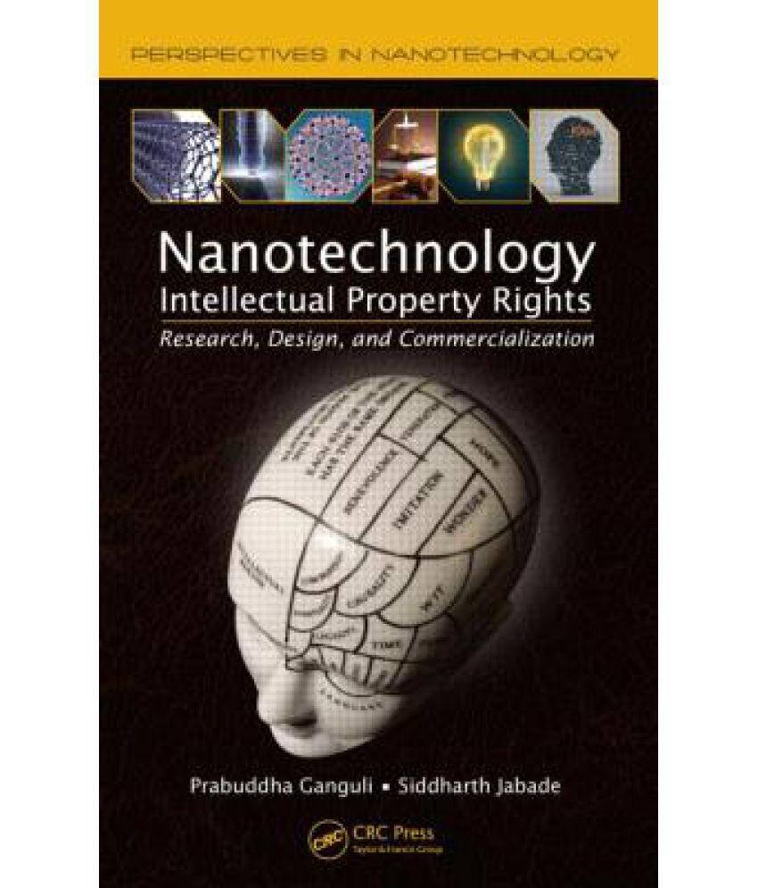 Intellectual Property Rights: Nanotechnology Intellectual Property Rights: Buy