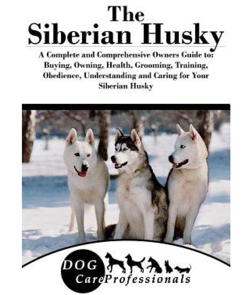 The Siberian Husky Buy The Siberian Husky Online At Low Price In