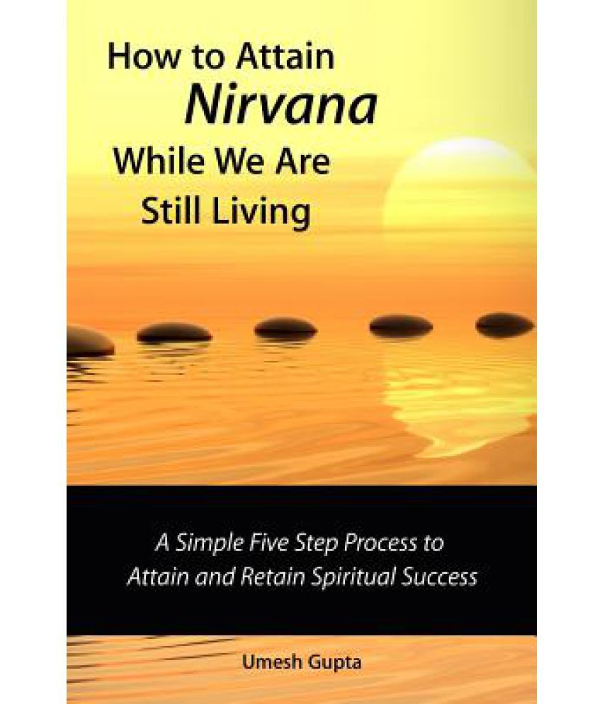 How to Attain Nirvana How to Attain Nirvana new pictures