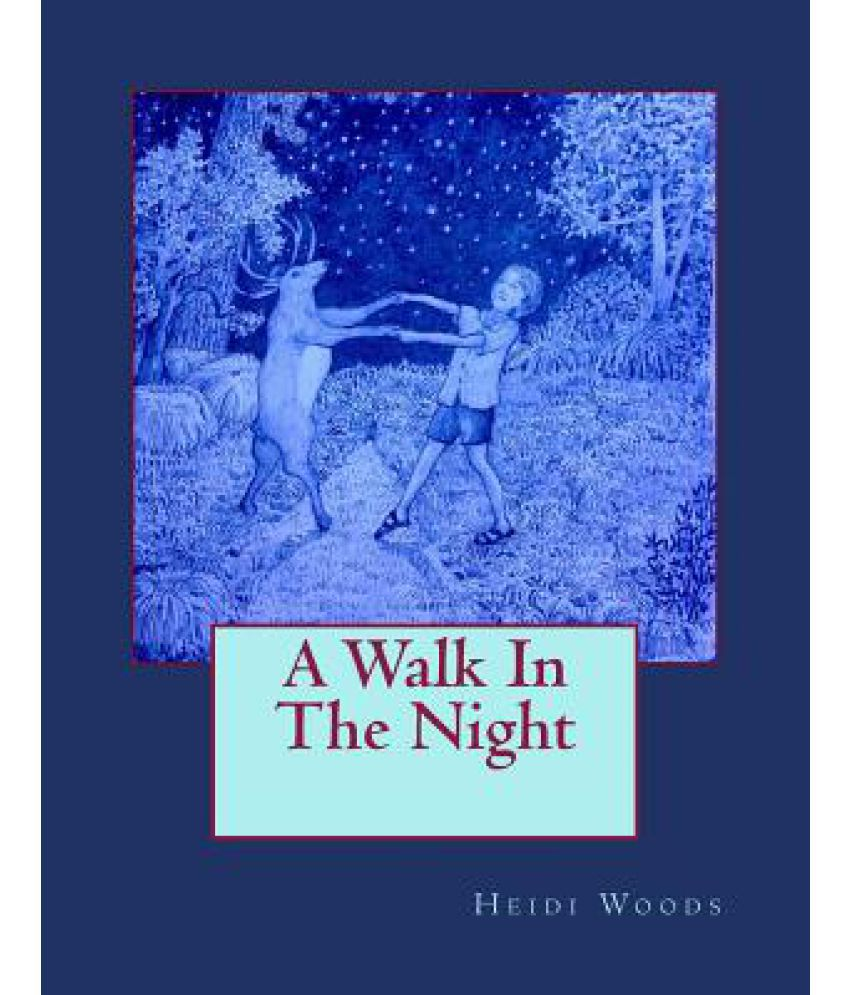 summary of a walk in the night 195310 results for a walk in the night narrow results sonnets the taming of the shrew the tempest twelfth night two gentlemen of verona the winter's tale view no.