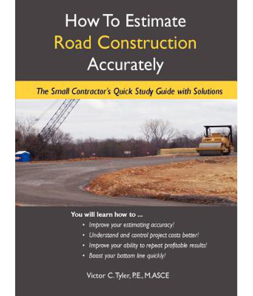 How to Estimate Road Construction Accurately