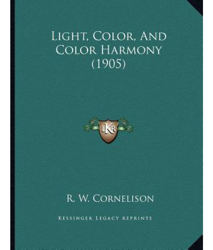 Color harmony online - Light Color And Color Harmony 1905