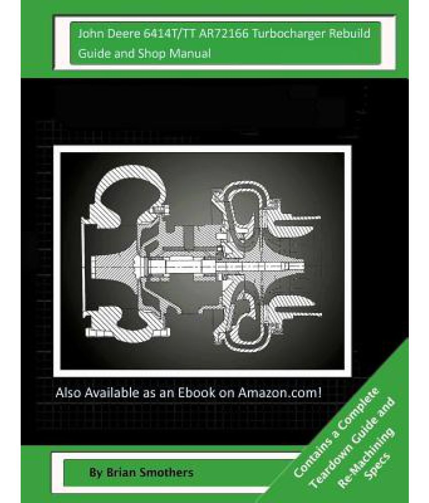 John deere 6414ttt ar72166 turbocharger rebuild guide and shop john deere 6414ttt ar72166 turbocharger rebuild guide and shop manual fandeluxe Image collections