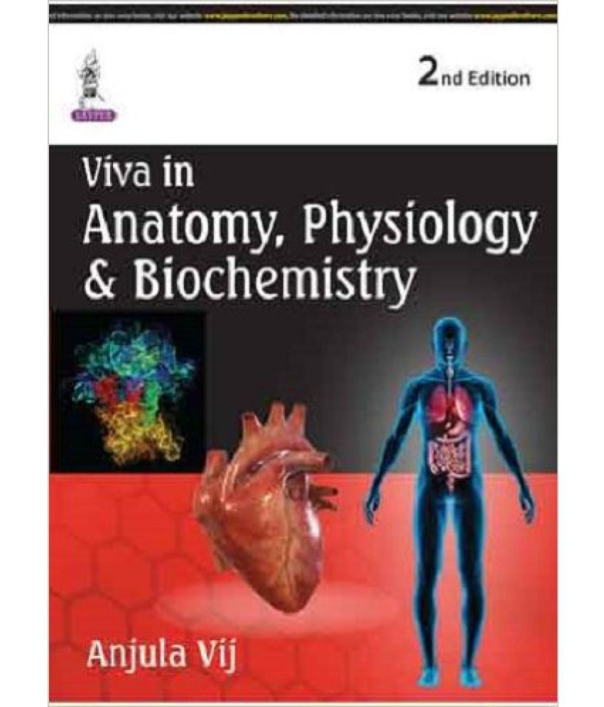 Viva In Anatomy, Physiology & Biochemistry: Buy Viva In Anatomy ...