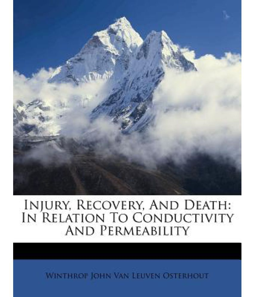 Injury, Recovery, and Death: In Relation to Conductivity and