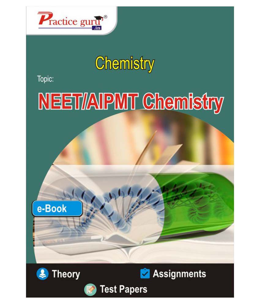 NEET/AIPMT Chemistry (Notes and Assignments) PDF