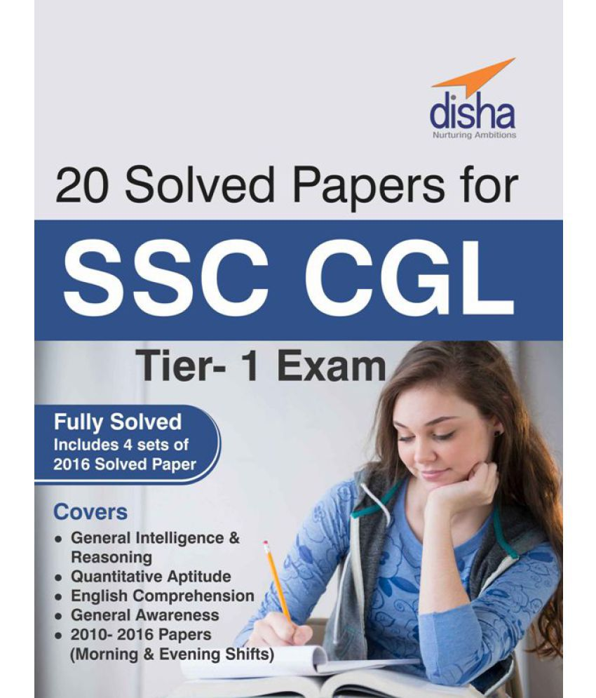 20 Solved Papers (2010-16) For SSC CGL Tier I Exam