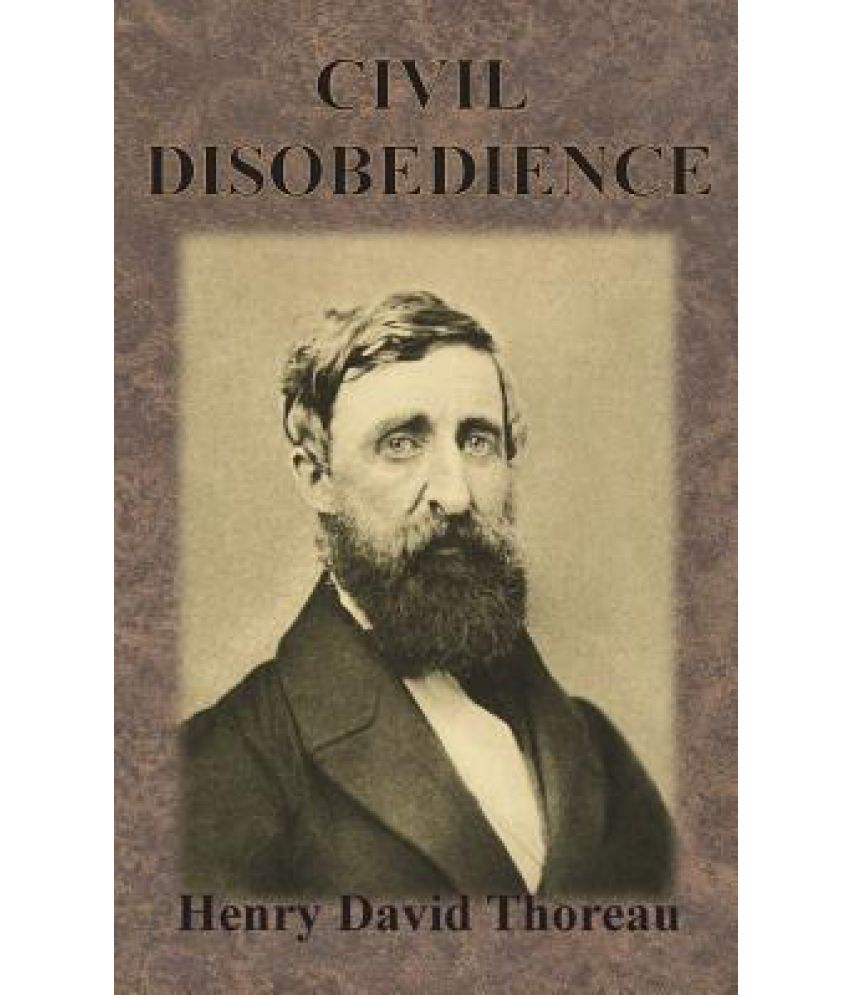 henry david thoreau civil disobedience and the mexican war Civil disobedience by henry david thoreau 1849 i heartily accept the motto witness the present mexican war.