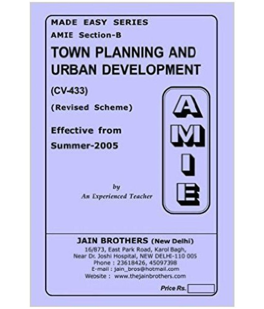 AMIE - Section - (B) Town Planning and Urban Development ( CV- 433) Civil  Engineering Solved and Unsolved Papers