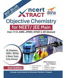 NCERT Xtract – Objective Chemistry for NEET/ JEE Main, Class 11/ 12, AIIMS, BITSAT, JIPMER, JEE Advanced 2nd Edition