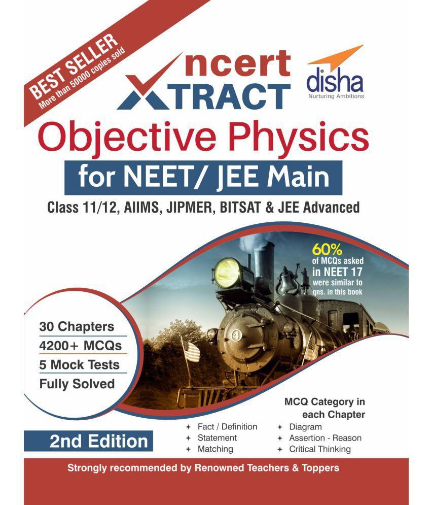 NCERT Xtract – Objective Physics for NEET/ JEE Main, Class 11/ 12, AIIMS,  BITSAT, JIPMER, JEE Advanced 2nd Edition