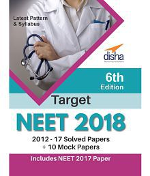 Target NEET 2018 (2012-17 Solved Papers + 10 Mock Papers) 6th Edition