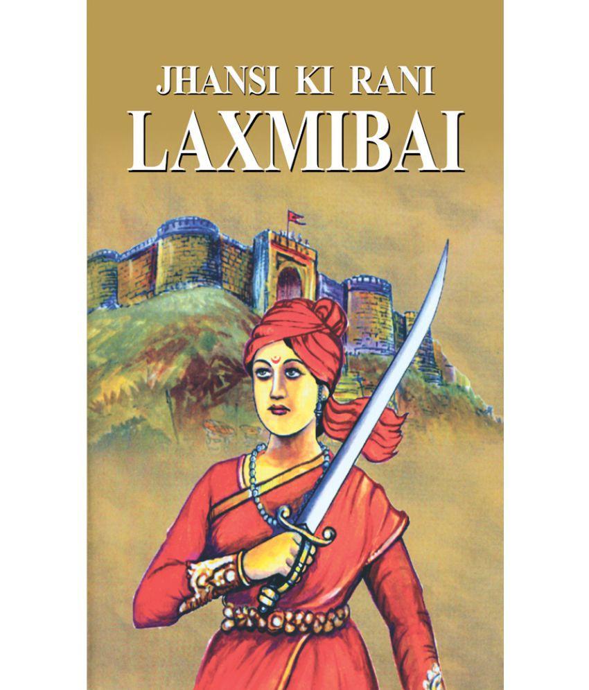 Jhansi Ki Rani Laxmibai Buy Jhansi Ki Rani Laxmibai Online At