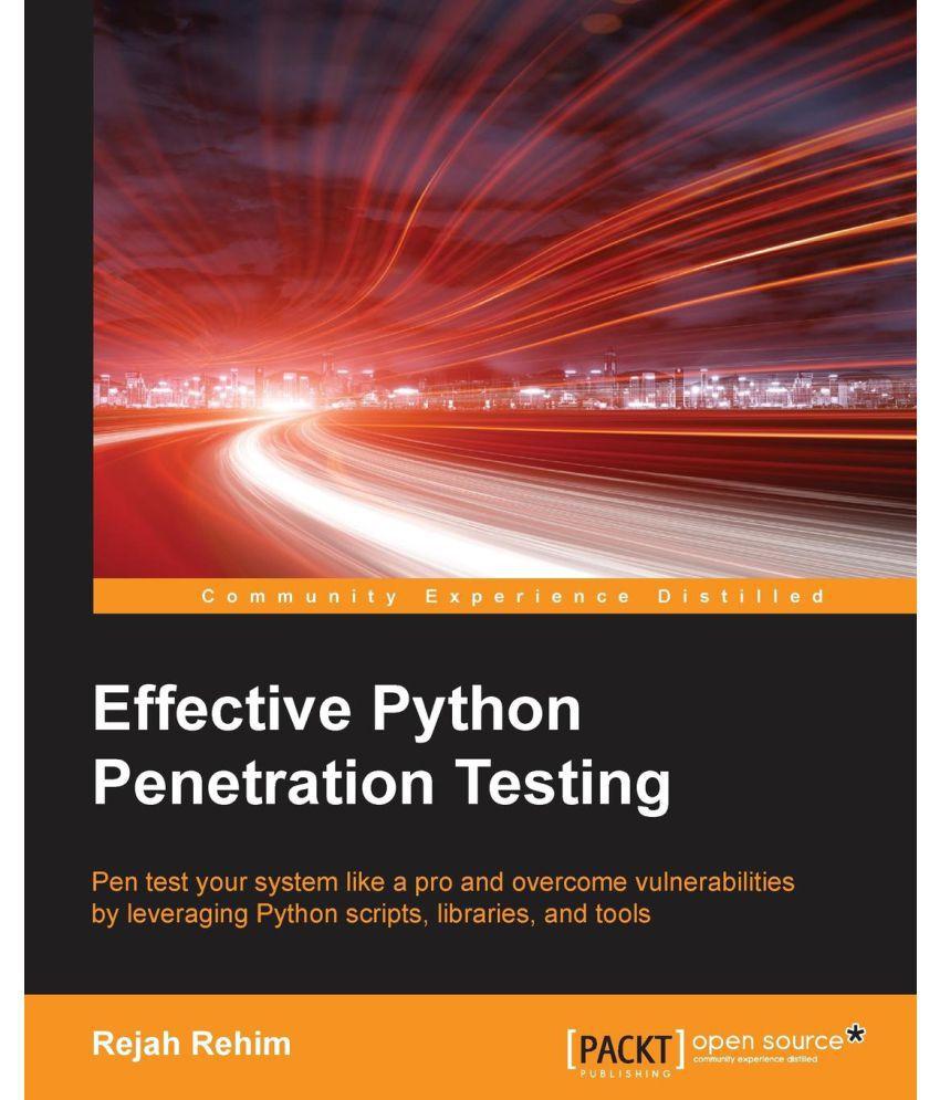 Effective Python Penetration Testing Buy Effective Python
