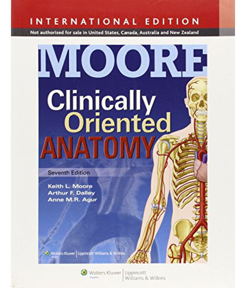 Clinically Oriented Anatomy: Buy Clinically Oriented Anatomy Online ...