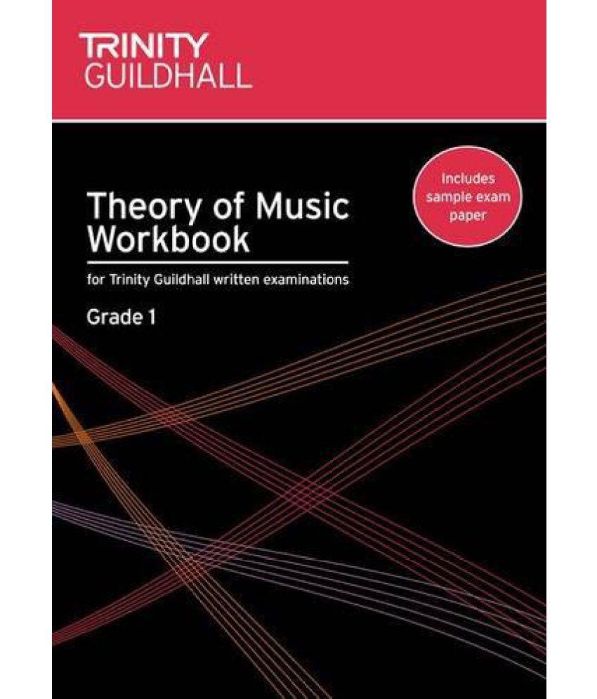 Theory of Music Workbook Grade 1 Trinity Guildhall Theory of Music ...
