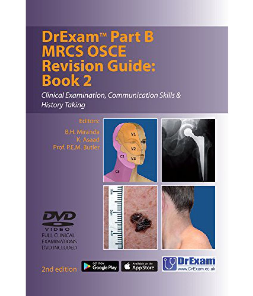 Drexam Part B MRCS Osce Revision Guide Book 2 Clinical Examination,  Communication Skills History Taking