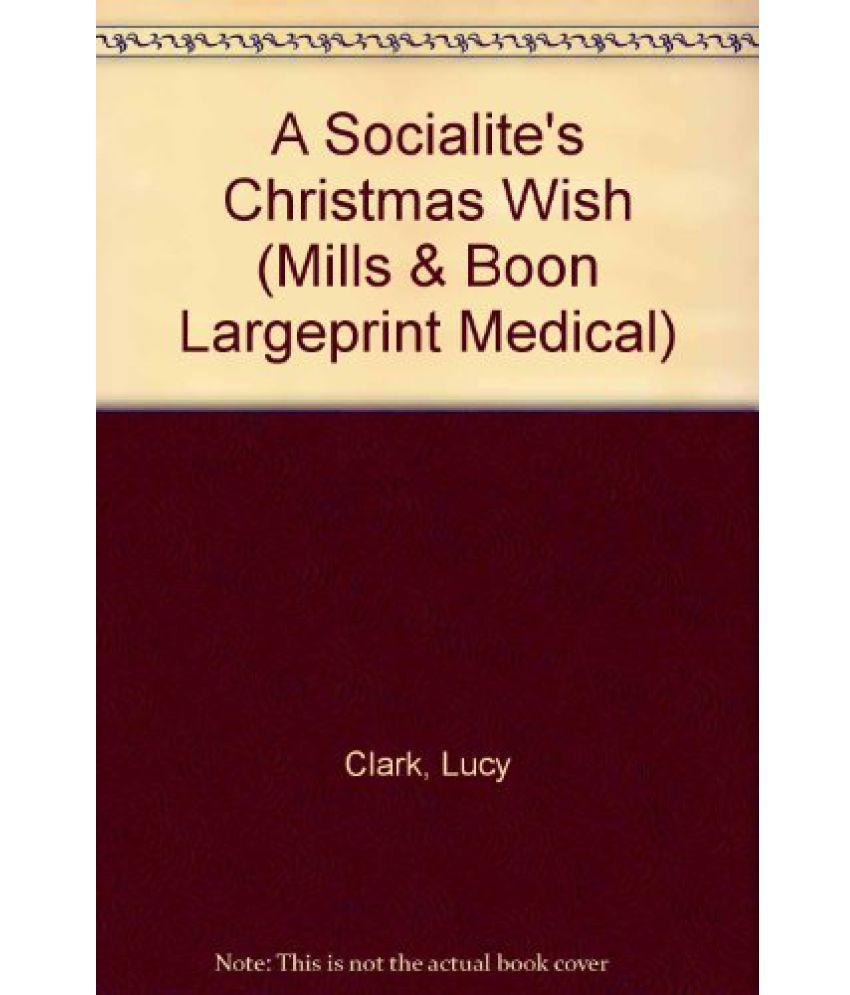 A Socialites Christmas Wish (Mills & Boon Medical)