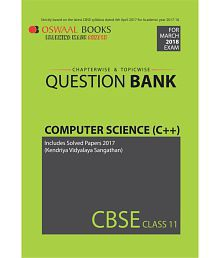 Oswaal CBSE Chapterwise/Topicwise Question Bank For Class 11 Computer Science C++(Mar.2018 Exams)