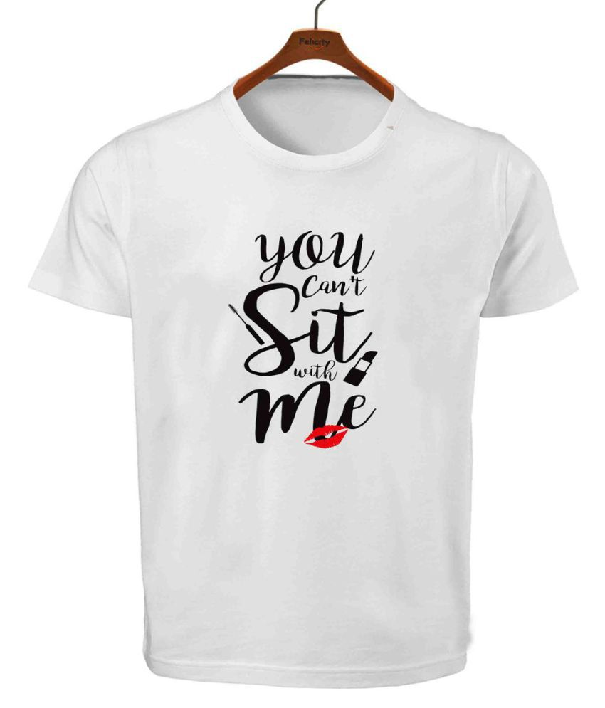 RITZEES White Dry Fit Polyester T-Shirt On You Cant Sit With