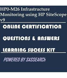 HP0-M26 Infrastructure Monitoring using HP SiteScope v9 Online Certification Success Kit Downloadable Study Material