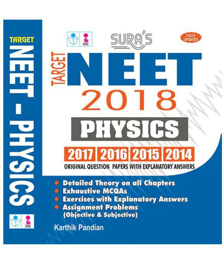 Complete NEET Physics Entrance Exam Books 2018 with Original Question  Papers Explanatory Answers