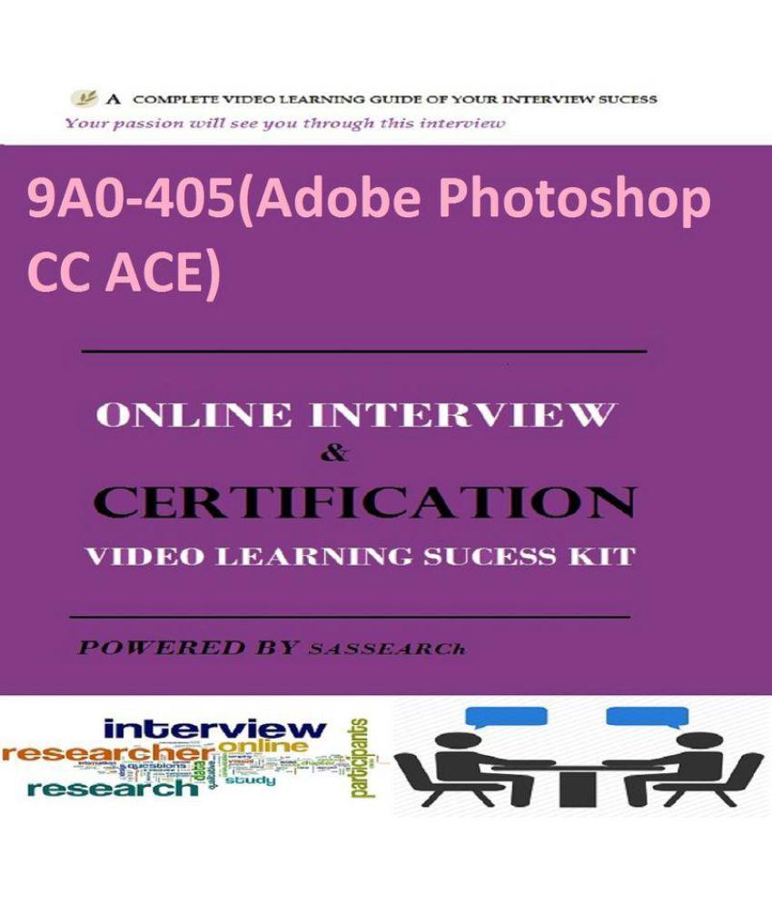 9a0 405adobe Photoshop Cc Ace Online Certification Interview